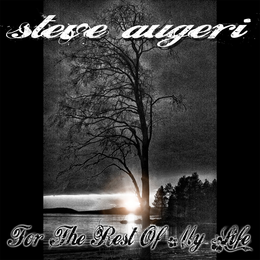 Steve_Augeri_For_The_Rest_Of_My_Life